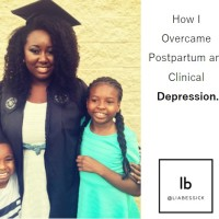 How I Overcame Postpartum and Clinical Depression.