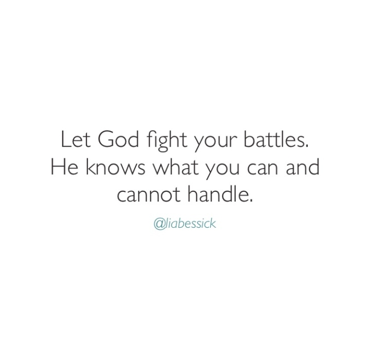 God will fight for you!